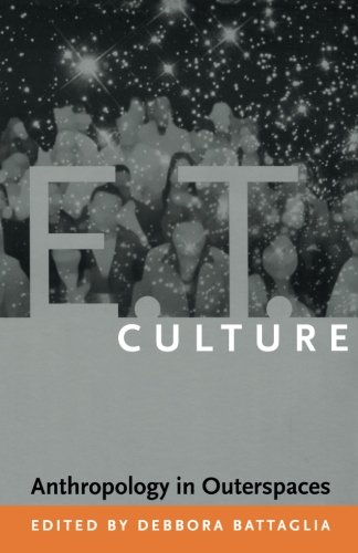 E.T. Culture: Anthropology in Outerspaces
