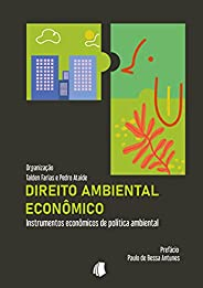 Direito Ambiental Econômico: Instrumentos econômicos de política ambiental