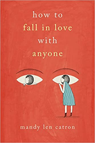 how to fall in love anyone a memoir in essays mandy len  how to fall in love anyone a memoir in essays mandy len catron 9781501137440 com books