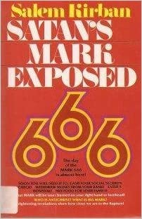 Satan's Mark Exposed by Salem Kirban (1981-06-01)
