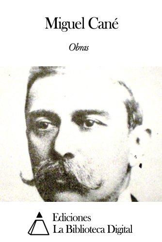 Obras de Miguel Cané (Spanish Edition) by [Cané, Miguel]