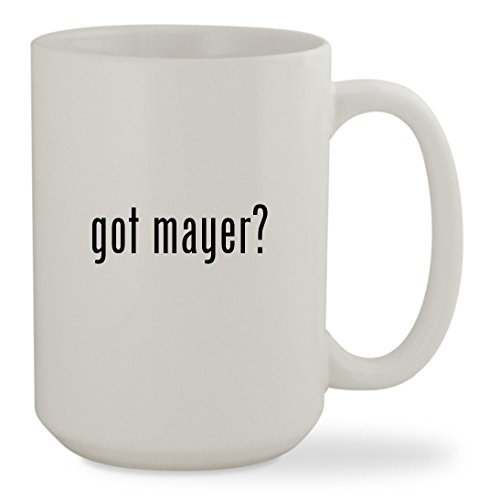 got mayer? - 15oz White Sturdy Ceramic Coffee Cup - John Glasses Mayer