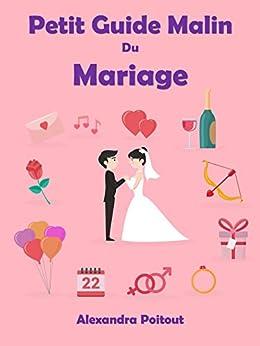 Petit Guide Malin du Mariage (French Edition) by [Poitout, Alexandra]