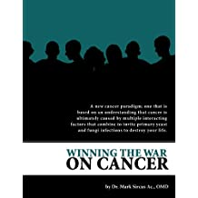 Winning the War on Cancer (English Edition)