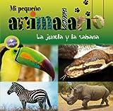 Mi Pequeno Animalario - La Jungla y la Sabana, Farida Jeannet-Hourchani, 8415088019