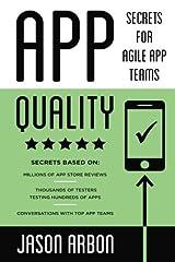 App Quality: Secrets for Agile App Teams Paperback
