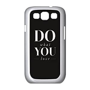 Samsung Galaxy S3 9300 Cell Phone Case White Do What You Love Hhuxn