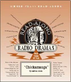 Chickamauga (Deluxe Edition) (Read-Along Radio Dramas) PDF