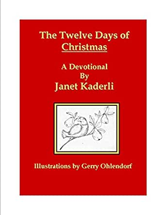 The Twelve Days of Christmas: A Devotional