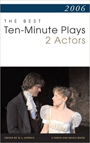 Amazon com: 2006: The Best Ten-Minute Plays for 2 Actors