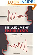 #10: The Language of Fraud Cases