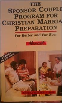 Book For Better and Forever: Sponsor Couple Program for Christian Marriage Preparation
