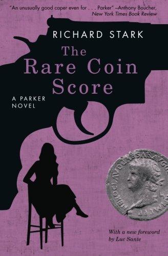 The Rare Coin Score: A Parker Novel (Rare Series)