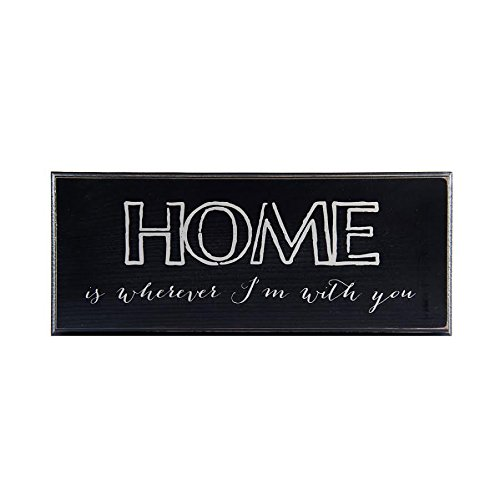 Home Is Wherever Im With You Wood Sign Black