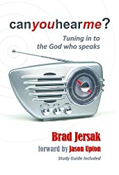 Can You Hear Me? Tuning in to the God who Speaks