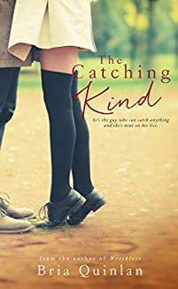 The Catching Kind by Bria Quinlan ebook deal