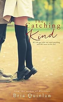 The Catching Kind (Brew Ha Ha #3) by [Quinlan, Bria, Quinn, Caitie]