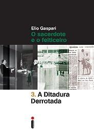 A ditadura derrotada (Coleção Ditadura Livro 3)