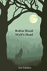 Robin Hood: Wolf's Head Paperback