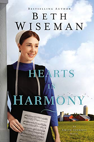 Hearts in Harmony (An Amish Journey Novel Book 1) by [Wiseman, Beth]
