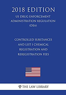 Controlled Substances and List I Chemical Registration and