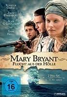 Mary Bryant - Flucht aus der H�lle - Doppel-DVD