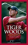 Tiger Woods: A Biography, 2nd Edition (Greenwood Biographies)