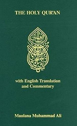 THE HOLY QUR'AN WITH ENGLISH TRANSLATION AND COMMENTARY (English and Arabic Edition)