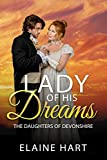 Download Lady of His Dreams (The Daughters of Devonshire Book 1) in PDF ePUB Free Online