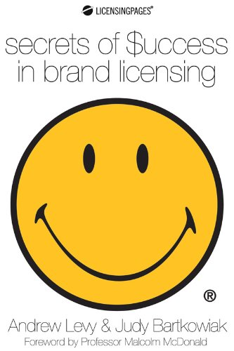 Secrets of Success in Brand Licensing (Brand Licensing)
