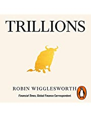 Trillions: How a Band of Wall Street Renegades Invented the Index Fund and Changed Finance Forever