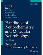 Handbook of Neurochemistry and Molecular Neurobiology: Practical Neurochemistry Methods