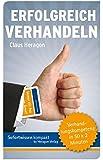 Sofortwissen kompakt. Erfolgreich Verhandeln: Verhandlungskompetenz in 50 x 2 Minuten (Kartenset)