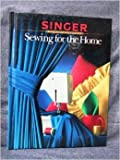 home sewing books - Sewing for the Home (Singer Sewing Reference Library)