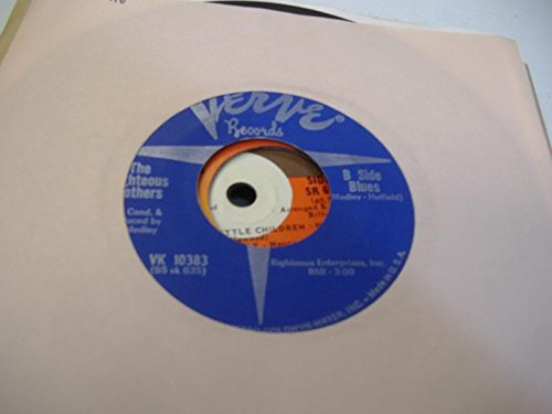 THE RIGHTEOUS BROTHERS 45 RPM B Side Blues / (You're My) Soul And Inspiration