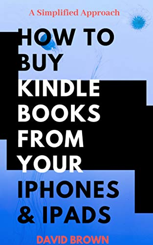 How To Buy Kindle Books From Your Iphones And Ipads (App Kindle Ipad For Amazon)