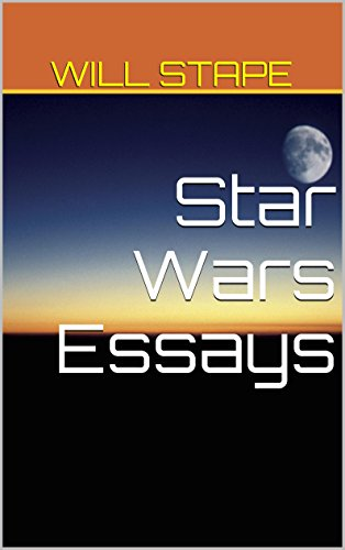 star wars essays kindle edition by will stape humor  star wars essays by stape will