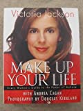 img - for Make Up Your Life/Power of Makeup book / textbook / text book