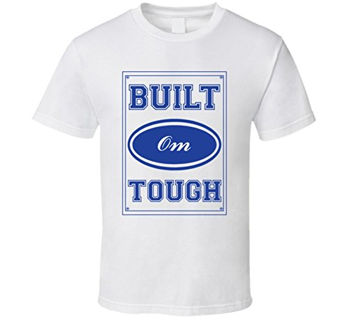 Built Om Tough Strong Car Lover Last Name Family Reunion T Shirt L - Om Ford