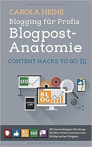 Blogging für Profis: Blogpost-Anatomie