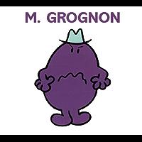 Monsieur Grognon (Collection Monsieur Madame) (French Edition)