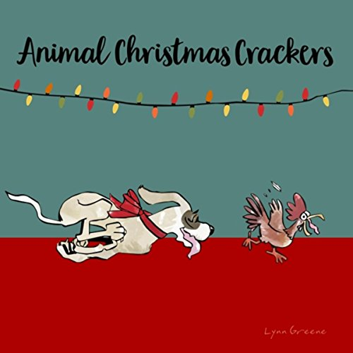 animal christmas crackers by lynn greene bob gronowski on amazon music amazoncom