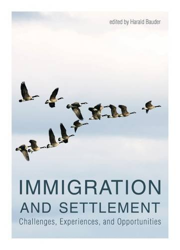 Download Immigration and Settlement: Challenges, Experiences, and Opportunities PDF