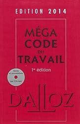 Méga code du travail 2014, commenté avec cédérom - 1ère édition