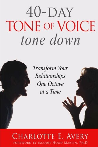 Download 40-Day Tone of Voice Tone Down: Transform Your Relationships One Octave at a Time PDF