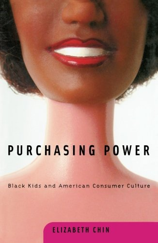 Purchasing Power  Black Kids And American Consumer Culture