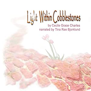 Light Within Cobblestones Audiobook