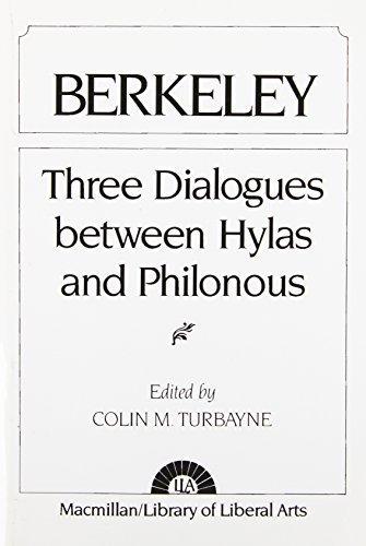 Berkeley: Three Dialogues between Hylas and Philonous by George Berkeley (1954) Paperback (George Berkeley Three Dialogues Between Hylas And Philonous)