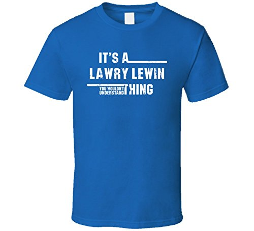 a-lawry-lewin-thing-you-wouldnt-understand-funny-worn-look-t-shirt-m-royal-blue