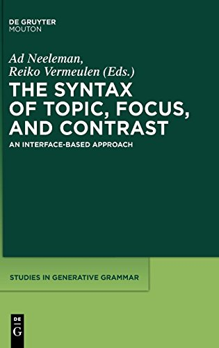 The Syntax of Topic, Focus, and Contrast (Studies in Generative Grammar)